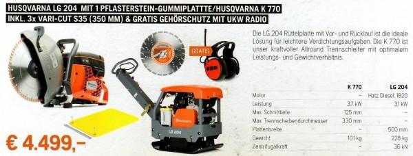 Rüttelplatte LG 204 + Trennschleifer K 770 + 3x Vari-'Cut S35